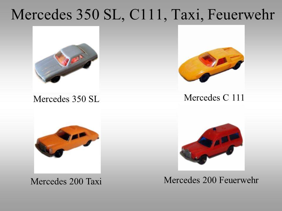 Mercedes 350 SL Mercedes C 111 Mercedes 200 Taxi Mercedes 200 Feuerwehr Mercedes 350 SL, C111, Taxi, Feuerwehr