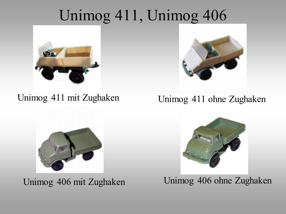 Unimog 411 mit Zughaken Unimog 411 ohne Zughaken Unimog 406 mit Zughaken Unimog 406 ohne Zughaken Unimog 411, Unimog 406