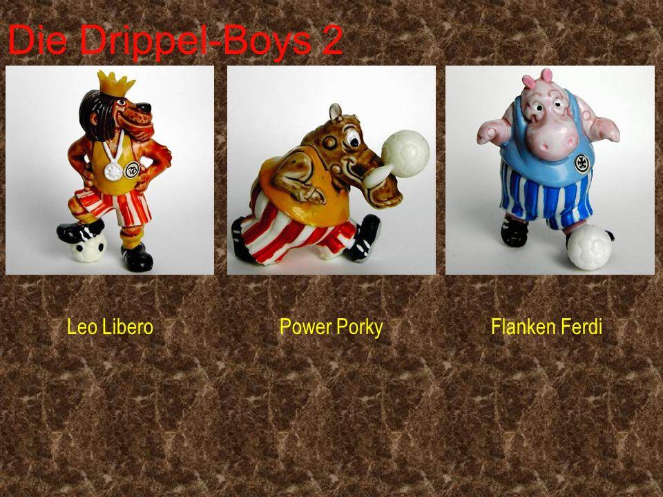 Die Drippel-Boys 2 Leo LiberoPower PorkyFlanken Ferdi