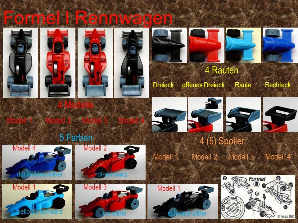 Formel I Rennwagen 4 Modelle Modell 1 Modell 2 Modell 3 Modell 4 4 Rauten Dreieck offenes Dreieck Raute Rechteck 4 (5) Spoiler Modell 1 Modell 2 Model