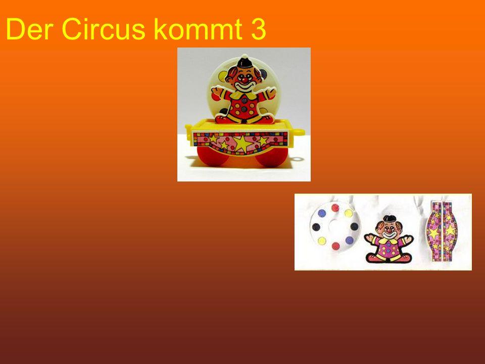 Der Circus kommt 3