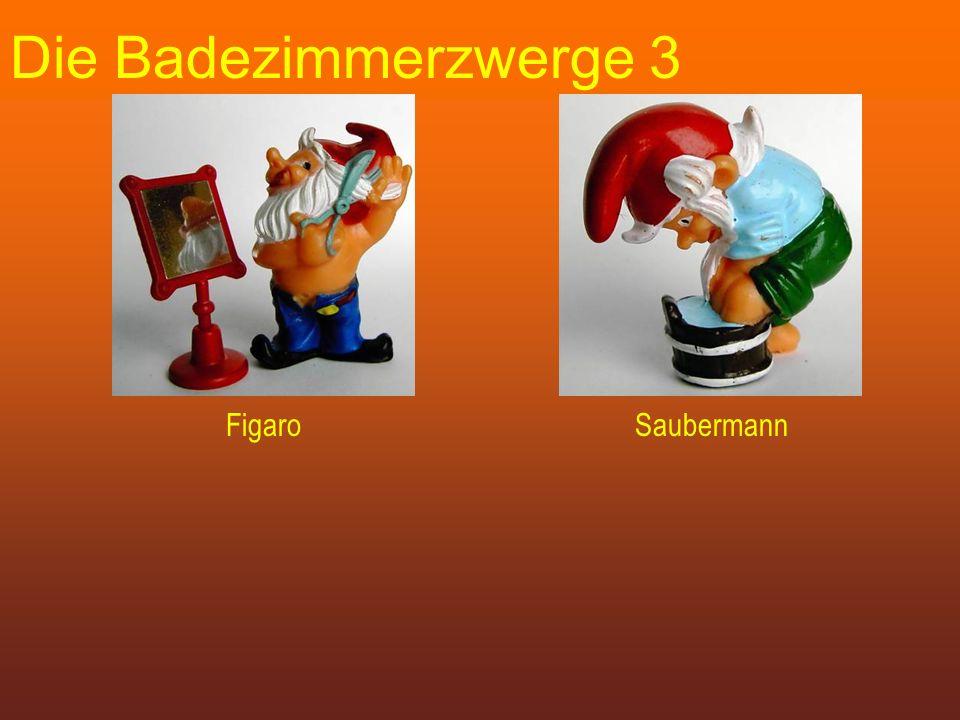 Die Badezimmerzwerge 3 FigaroSaubermann