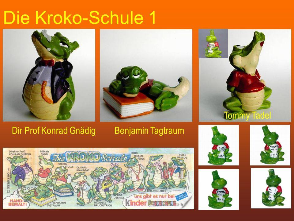 Die Kroko-Schule 1 Dir Prof Konrad GnädigBenjamin Tagtraum Tommy Tadel