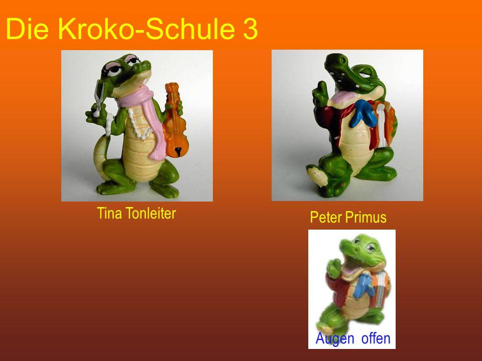 Die Kroko-Schule 3 Tina Tonleiter Peter Primus Augen offen