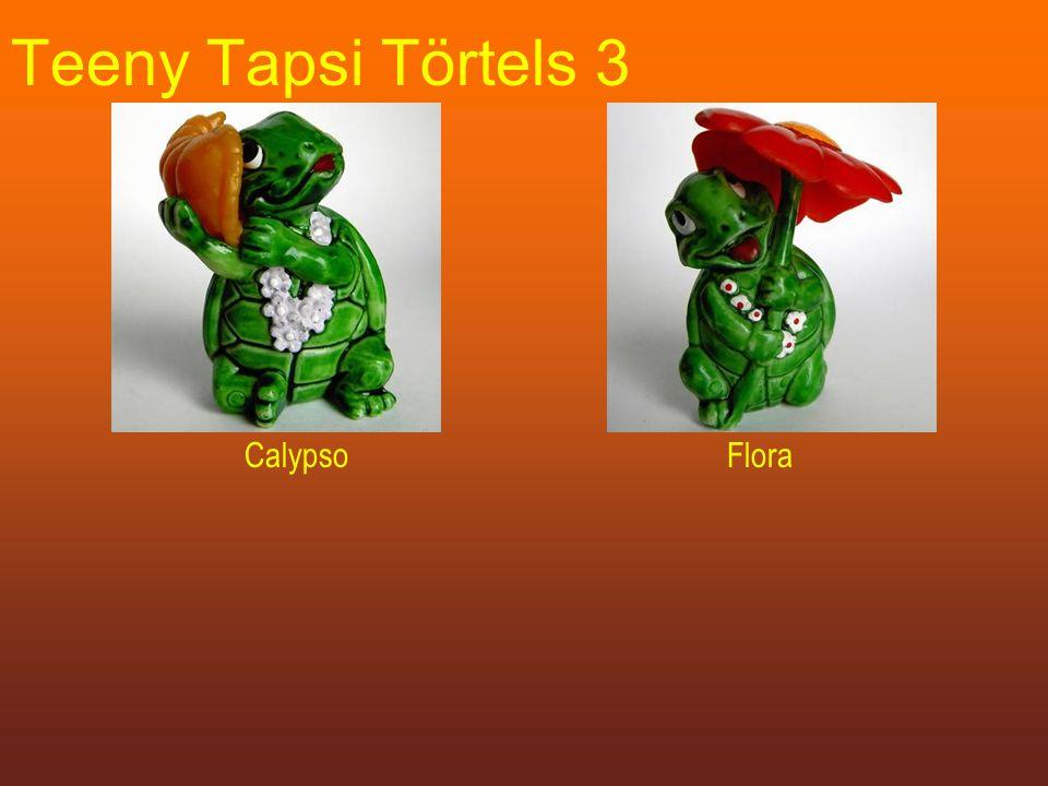 Teeny Tapsi Törtels 3 CalypsoFlora