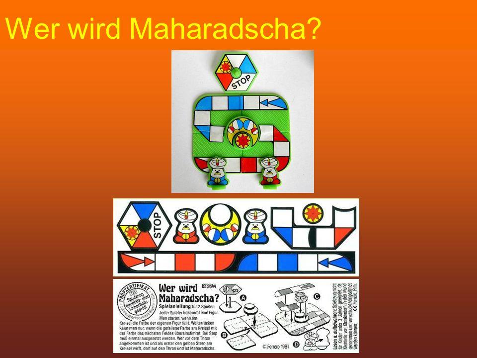 Wer wird Maharadscha