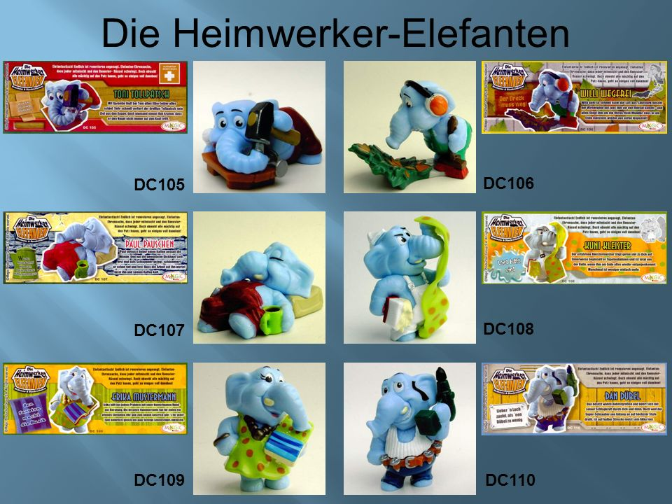 Die Heimwerker-Elefanten DC107 DC108 DC109 DC110 DC105 DC106