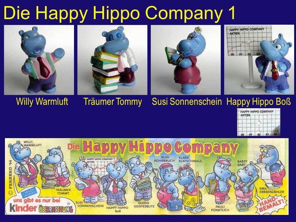 Die Happy Hippo Company 1 Willy WarmluftTräumer TommySusi SonnenscheinHappy Hippo Boß