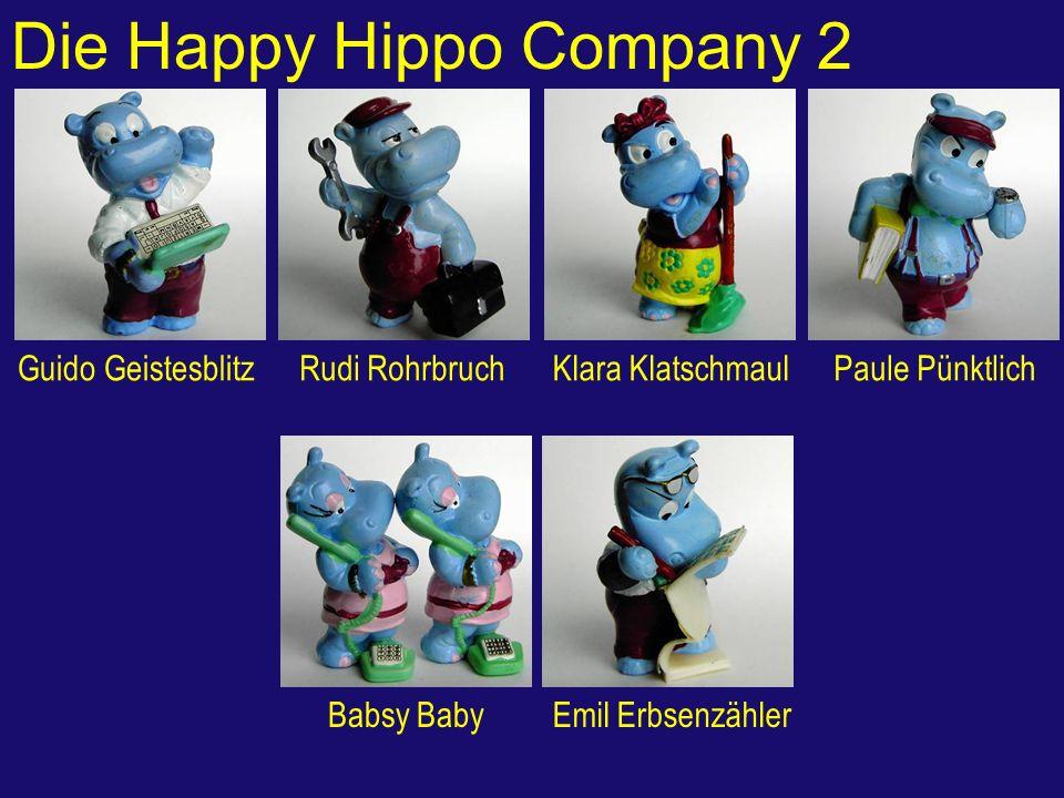 Die Happy Hippo Company 2 Guido GeistesblitzRudi RohrbruchKlara KlatschmaulPaule Pünktlich Babsy BabyEmil Erbsenzähler
