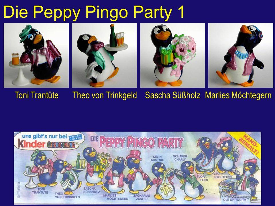 Die Peppy Pingo Party 1 Toni TrantüteTheo von TrinkgeldSascha SüßholzMarlies Möchtegern