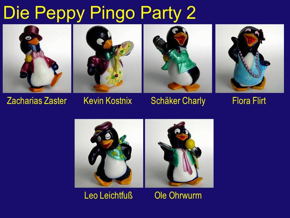 Die Peppy Pingo Party 2 Zacharias ZasterKevin KostnixSchäker CharlyFlora Flirt Leo LeichtfußOle Ohrwurm