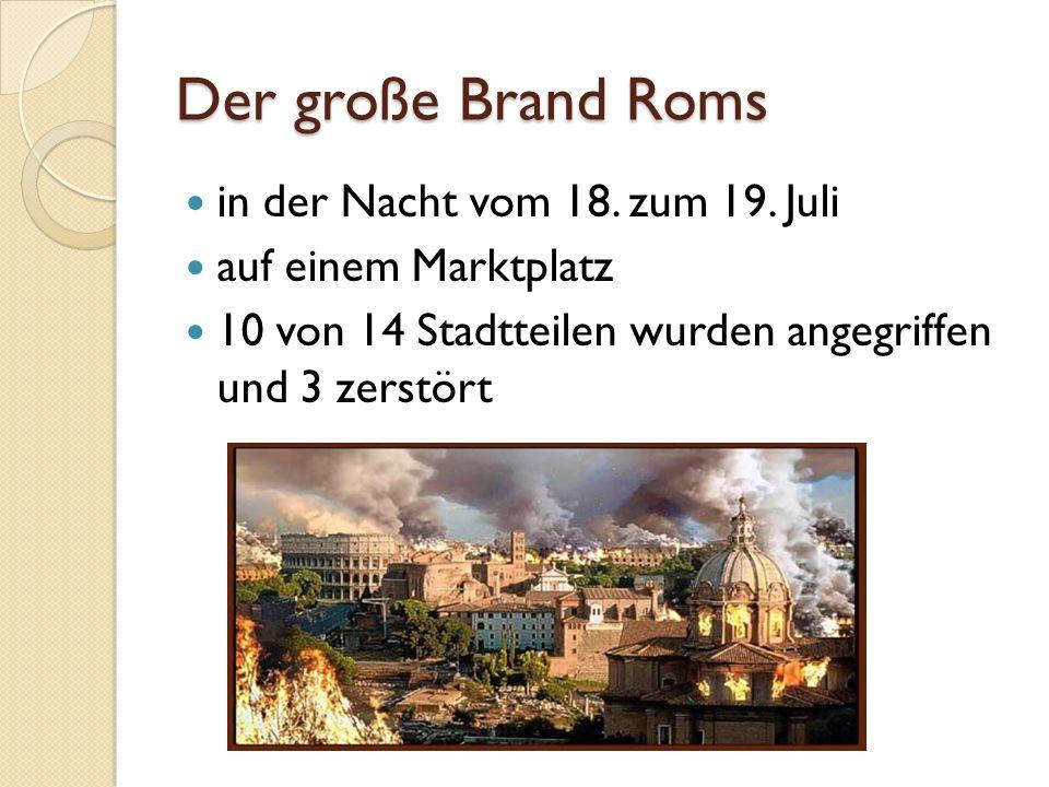 Der große Brand Roms in der Nacht vom 18.zum 19.