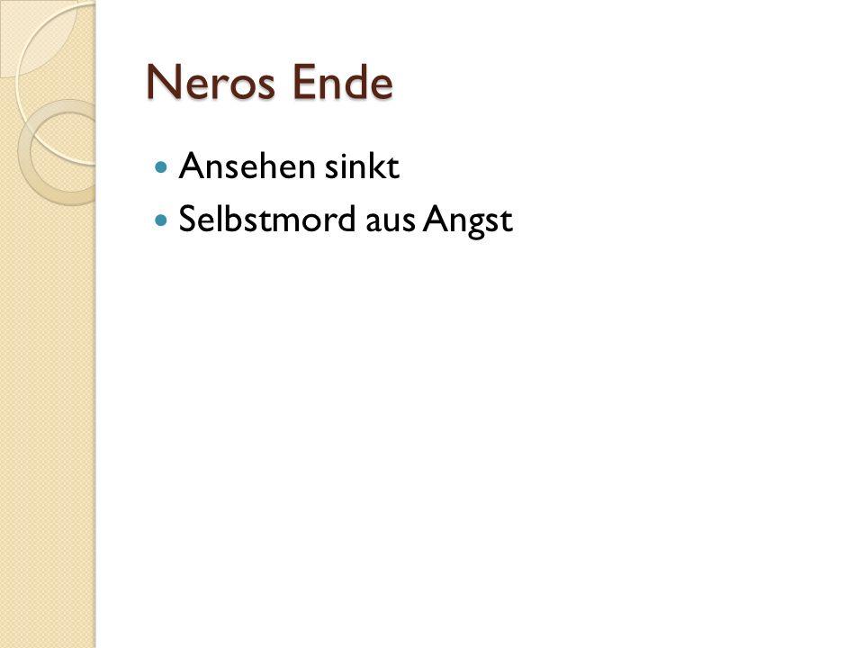 Neros Ende Ansehen sinkt Selbstmord aus Angst