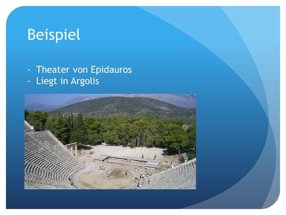 Beispiel -Theater von Epidauros -Liegt in Argolis