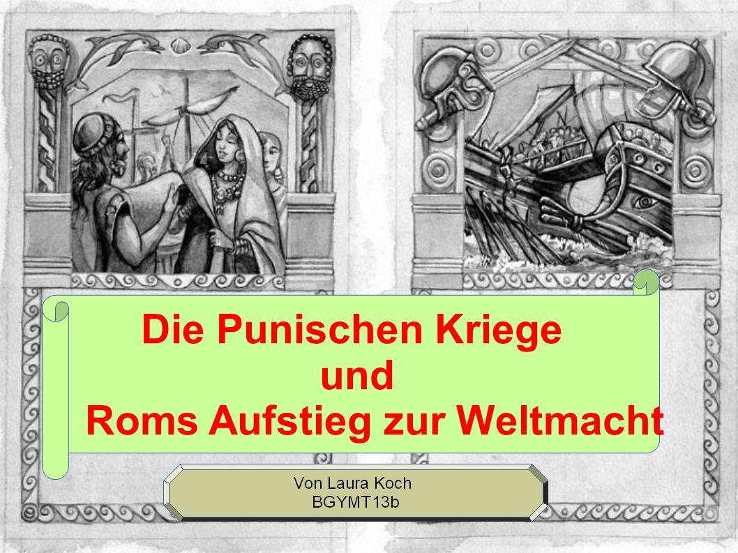 Die Punischen Kriege und Roms Aufstieg zur Weltmacht