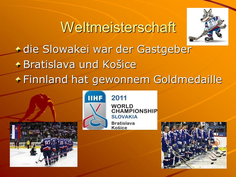 Weltmeisterschaft die Slowakei war der Gastgeber Bratislava und Košice Finnland hat gewonnem Goldmedaille
