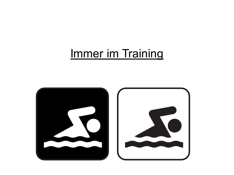 Immer im Training