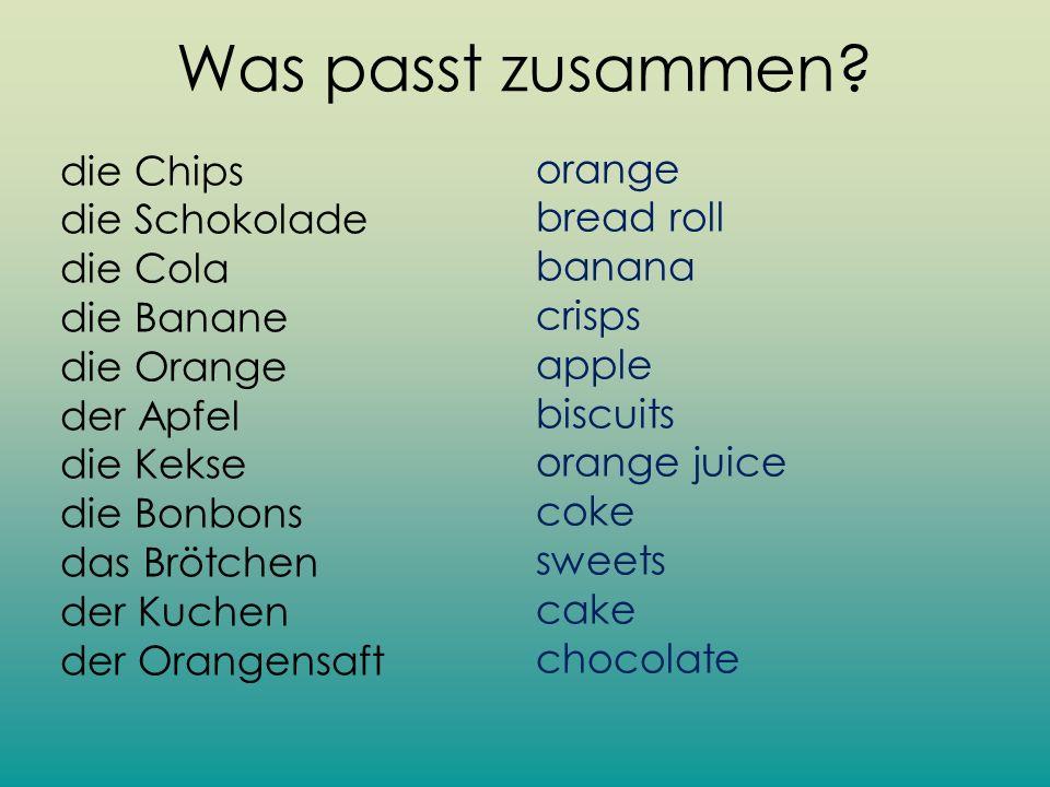 Was passt zusammen? die Chips die Schokolade die Cola die Banane die Orange der Apfel die Kekse die Bonbons das Brötchen der Kuchen der Orangensaft or
