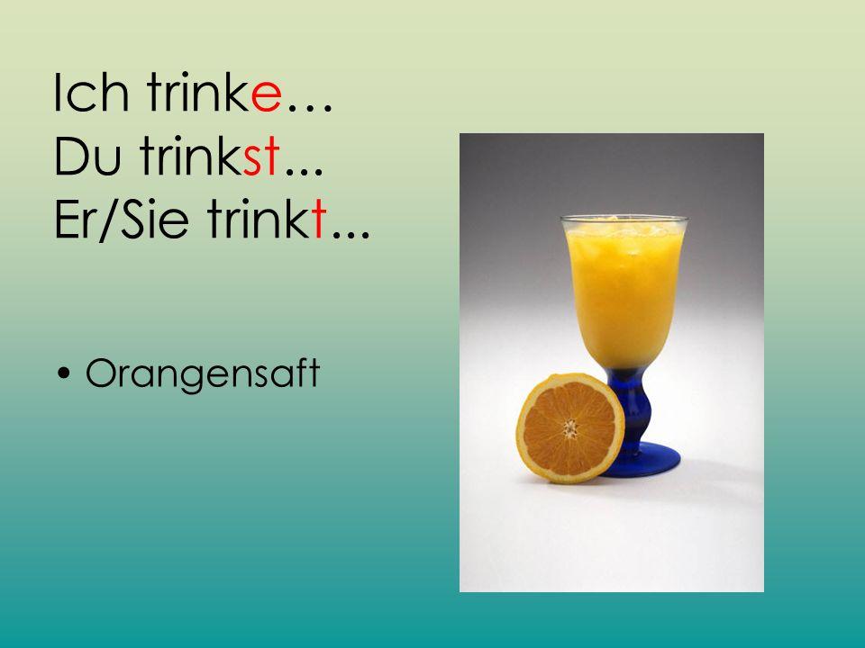Ich esse eine Orange und ich trinke Cola.Judith isst eine Banane und Gary trinkt Wasser.