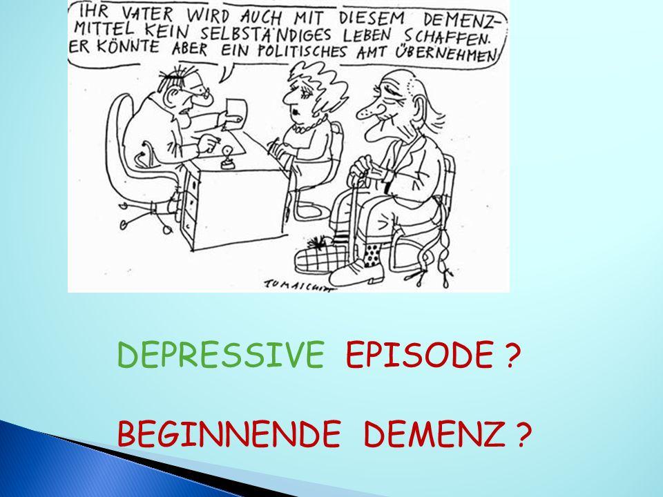 Organische Störung : SHT, Epilepsie, Schilddrüsenfunktionsstörung, Medikamenteninteraktion) Veränderungen im psychosozialen Umfeld (Mitarbeiterwechsel