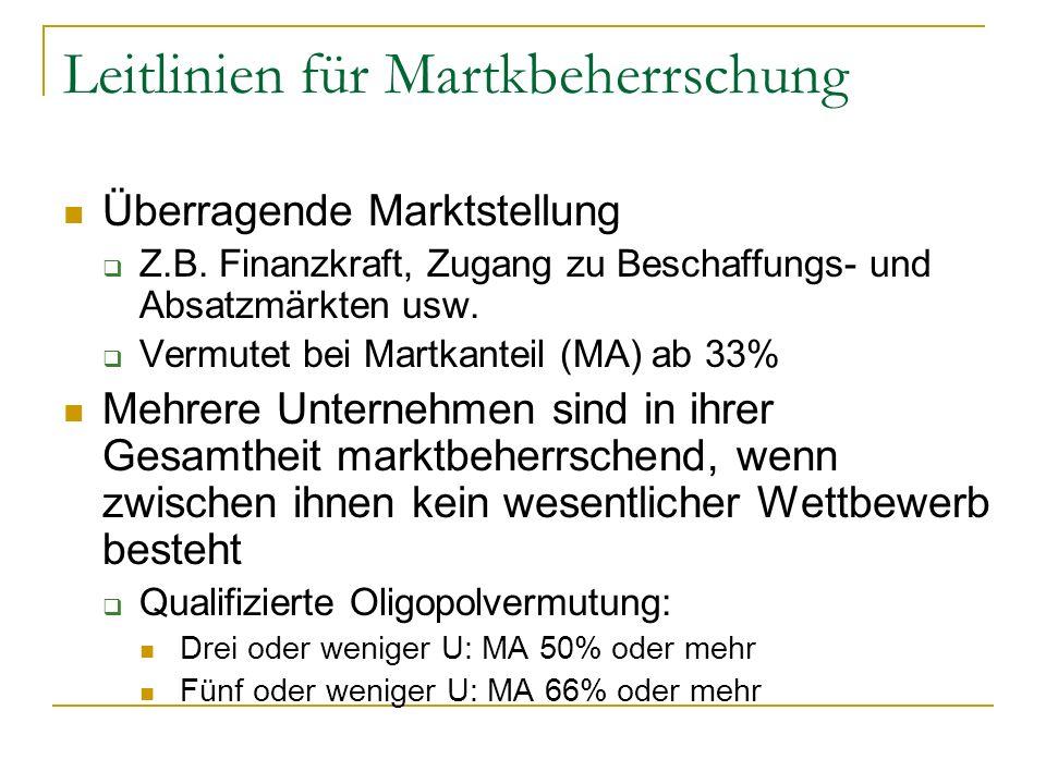 Leitlinien für Martkbeherrschung Überragende Marktstellung Z.B.