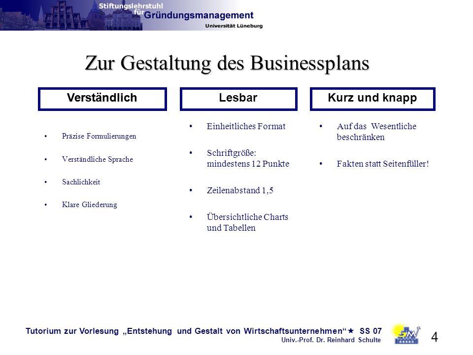 Tutorium zur Vorlesung Entstehung und Gestalt von Wirtschaftsunternehmen SS 07 Univ.-Prof. Dr. Reinhard Schulte 4 Präzise Formulierungen Verständliche