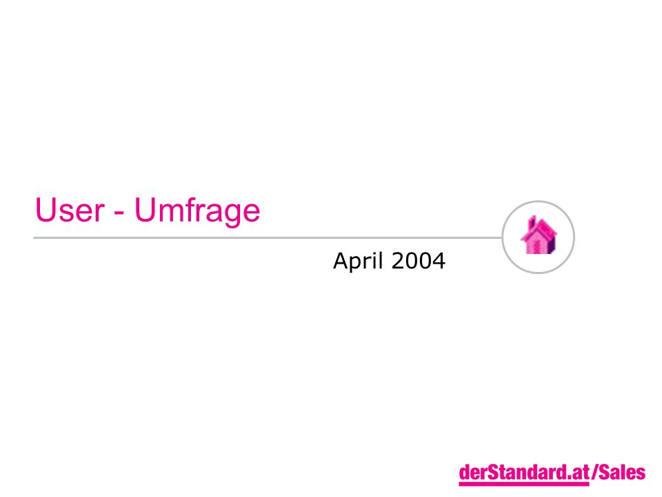 User - Umfrage April 2004