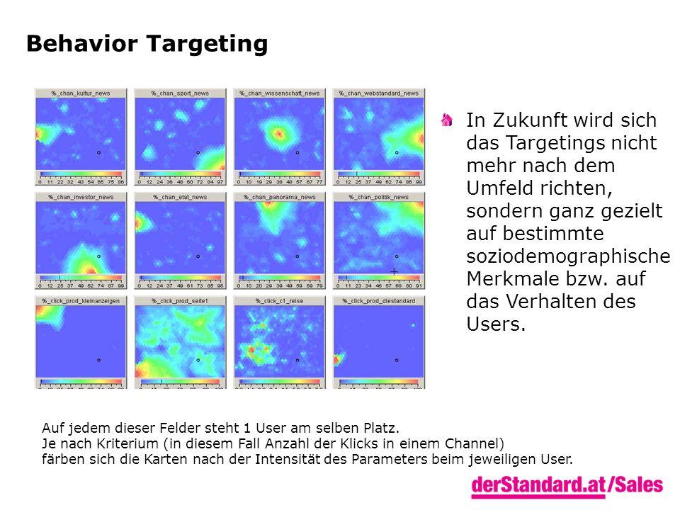 Behavior Targeting In Zukunft wird sich das Targetings nicht mehr nach dem Umfeld richten, sondern ganz gezielt auf bestimmte soziodemographische Merk