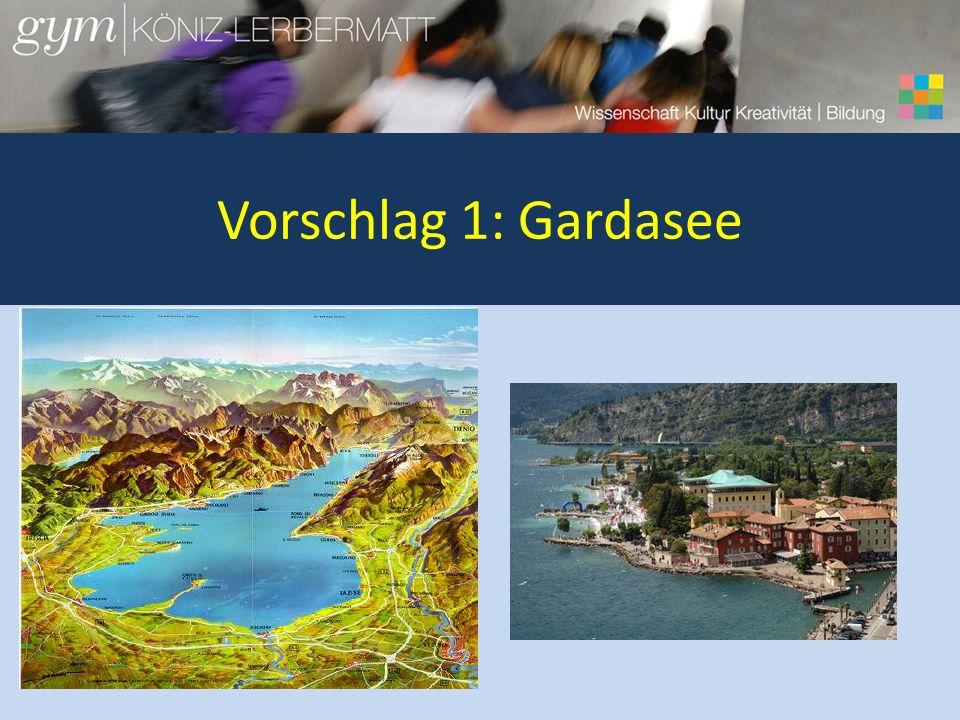 Vorschlag 1: Gardasee