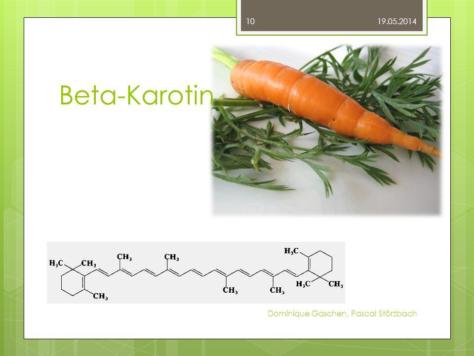 Beta-Karotin 19.05.2014 Dominique Gaschen, Pascal Störzbach 10