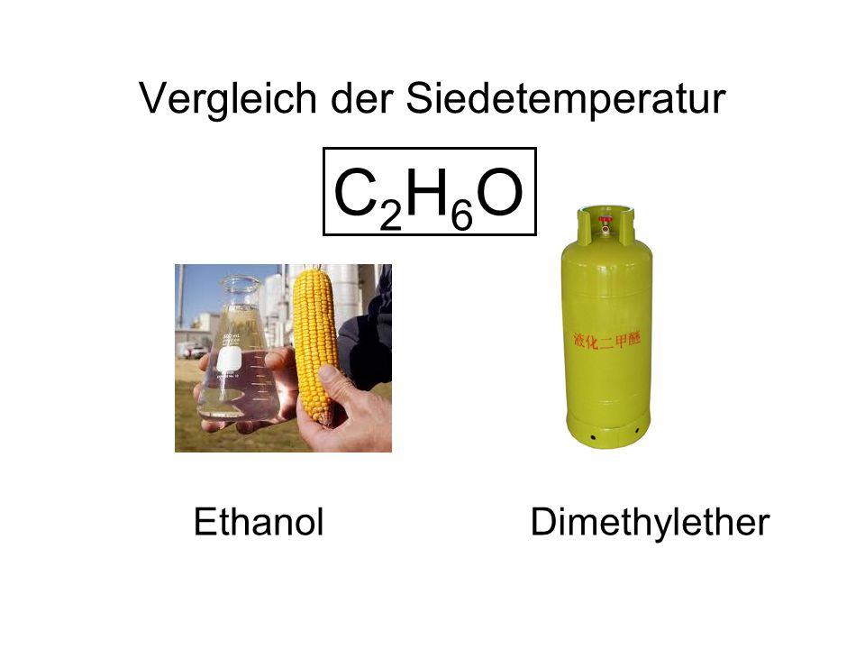 C2H6OC2H6O Vergleich der Siedetemperatur EthanolDimethylether