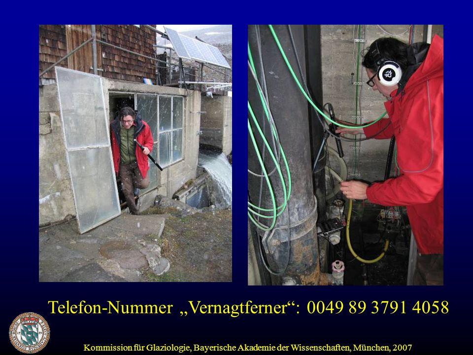 Kommission für Glaziologie, Bayerische Akademie der Wissenschaften, München, 2007 Telefon-Nummer Vernagtferner: 0049 89 3791 4058