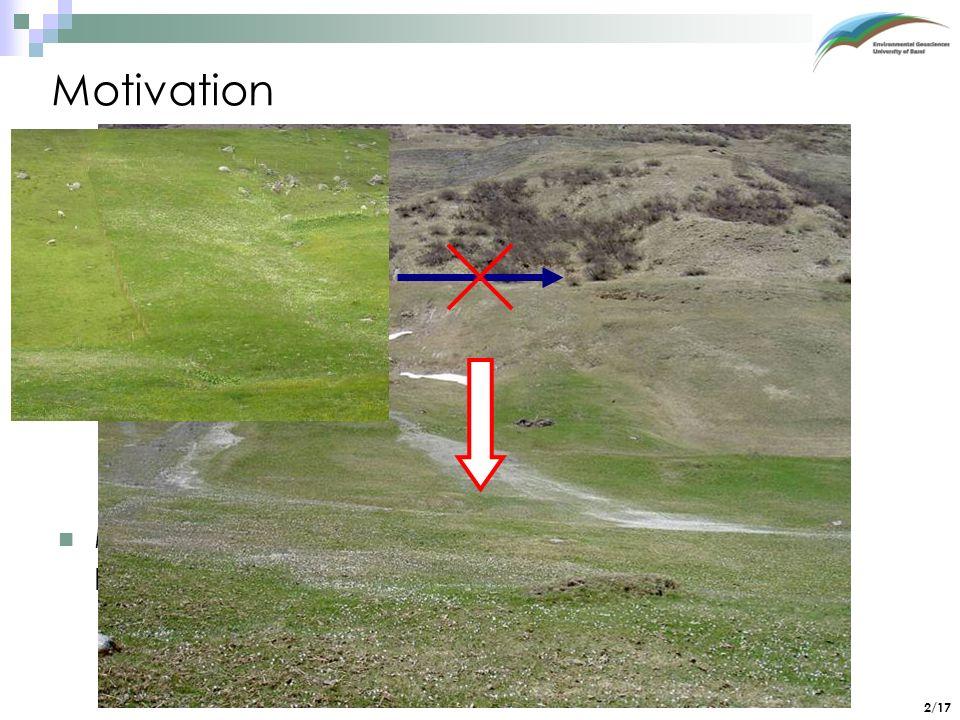 3/17 Einführung Feine Partikel wie organische Substanz werden bei der Erosion zuerst verlagert.