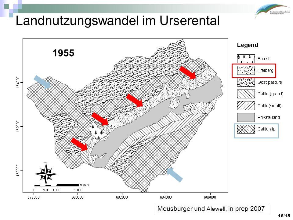 16/15 Landnutzungswandel im Urserental 1955 Meusburger und Alewell, in prep 2007