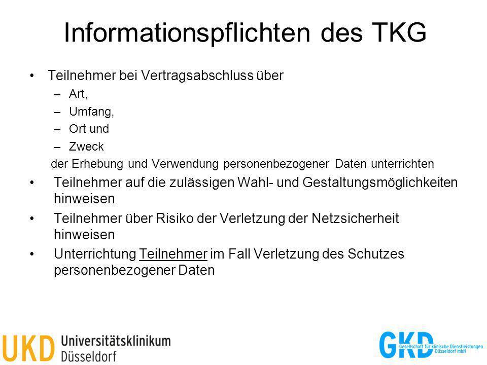 Informationspflichten des TKG Teilnehmer bei Vertragsabschluss über –Art, –Umfang, –Ort und –Zweck der Erhebung und Verwendung personenbezogener Daten