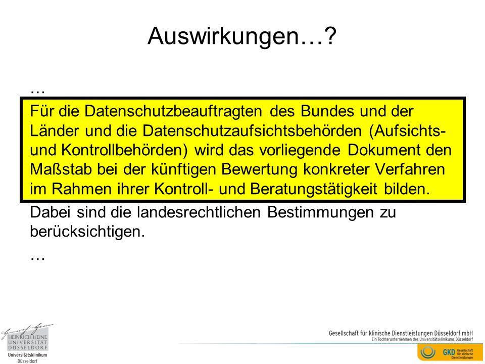 Auswirkungen…? … Für die Datenschutzbeauftragten des Bundes und der Länder und die Datenschutzaufsichtsbehörden (Aufsichts- und Kontrollbehörden) wird