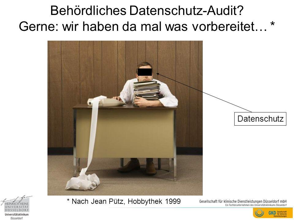 Behördliches Datenschutz-Audit? Gerne: wir haben da mal was vorbereitet… * Datenschutz * Nach Jean Pütz, Hobbythek 1999