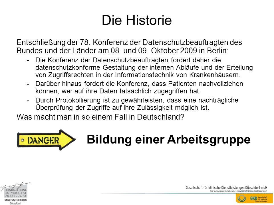 Die Historie Entschließung der 78. Konferenz der Datenschutzbeauftragten des Bundes und der Länder am 08. und 09. Oktober 2009 in Berlin: -Die Konfere