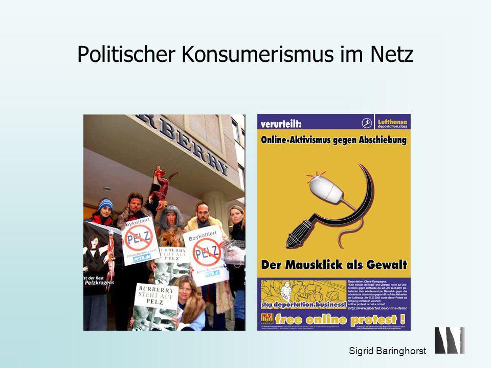 Sigrid Baringhorst Die ethische Ökonomie der Verbraucher Koproduktion – eine Chance für die transnationale Mobilisierung von Konsumentenbürgern.