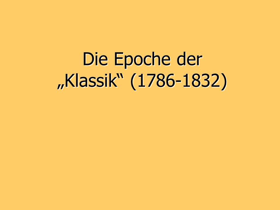 Die Epoche der Klassik (1786-1832)