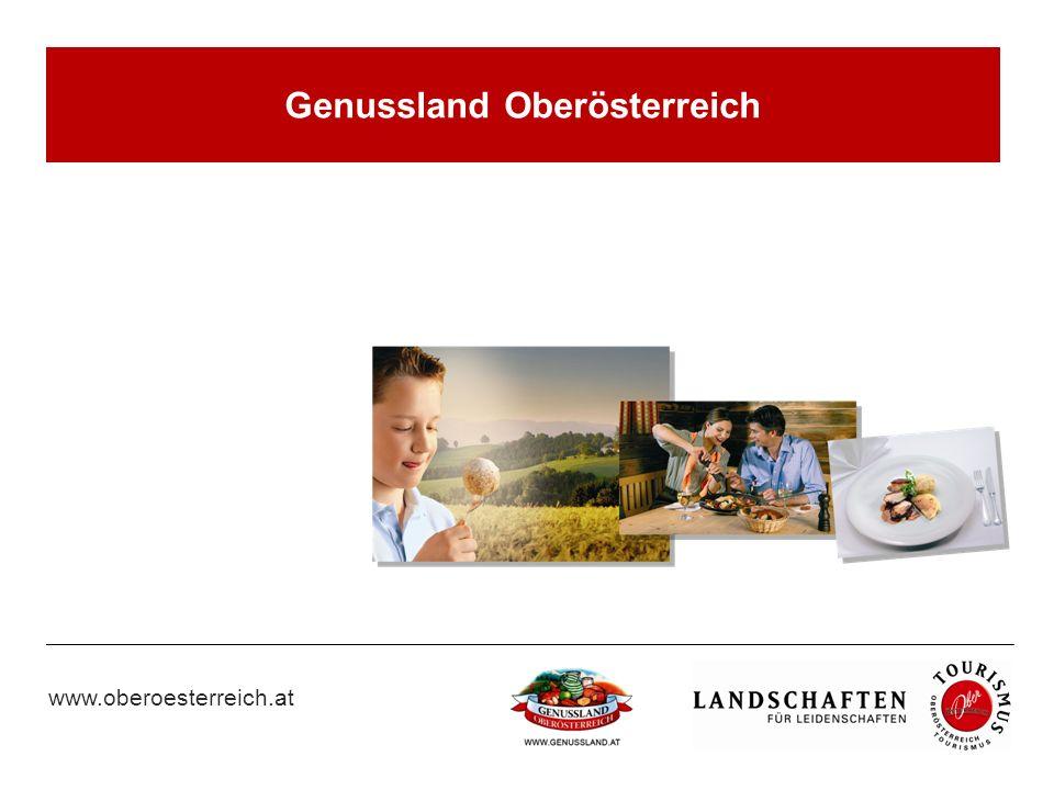 www.oberoesterreich.at Genussland Oberösterreich