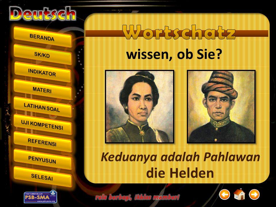 Text A.Das ist Cut Nyak Dhien. Sie kommt aus Aceh Besar.