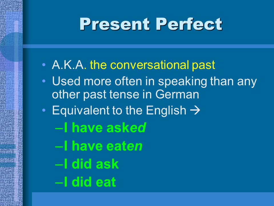 Present Perfect with Regular separable and inseparable prefix verbs Separable Prefix verbs are verbs that have prefixes that separate from the root form and go at the end of sentences –aufmachen –aufhören –abräumen Inseparable Prefix verbs are verbs that have prefixes that DO NOT SEPARATE!.