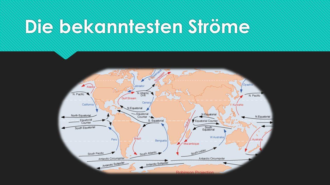 Der Golfstrom Befindet sich im Nordatlantik Wird in Richtung Nordeuropa zum Nordatlantikstrom Transportiert eine Wärmeleistung von ca.