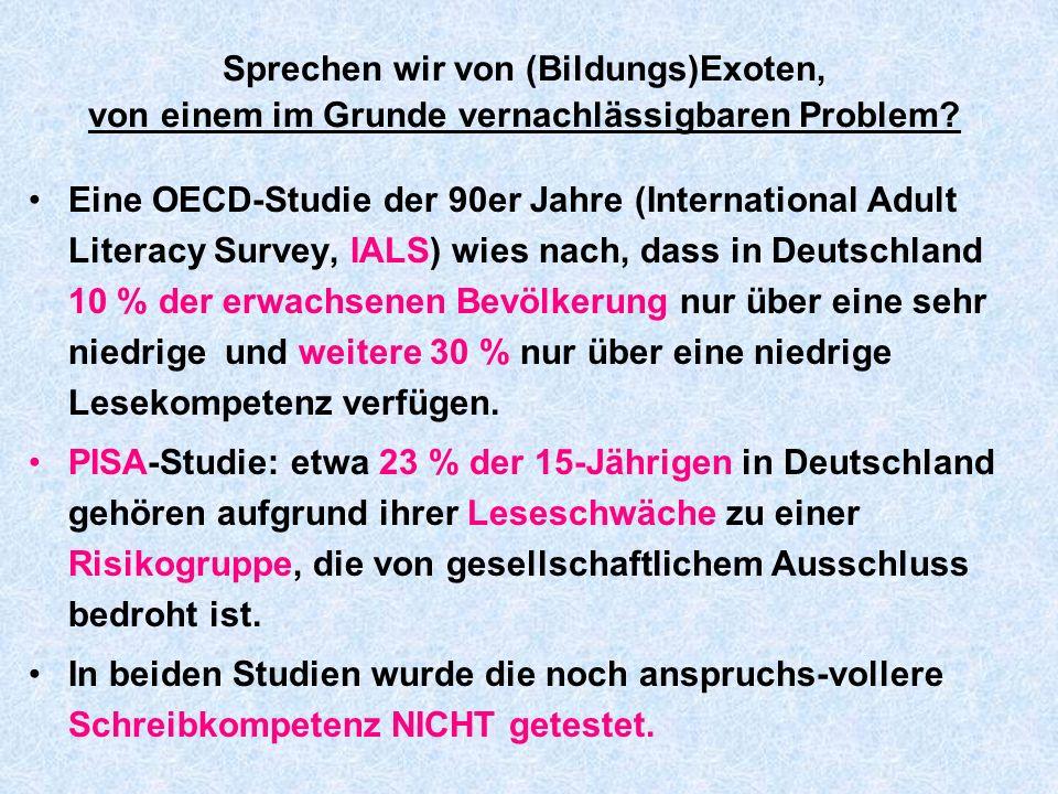 Sprechen wir von (Bildungs)Exoten, von einem im Grunde vernachlässigbaren Problem? Eine OECD-Studie der 90er Jahre (International Adult Literacy Surve