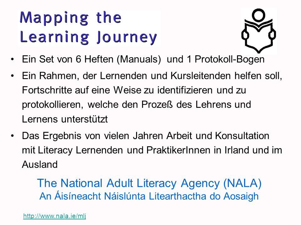 The National Adult Literacy Agency (NALA) An Áisíneacht Náislúnta Litearthactha do Aosaigh Ein Set von 6 Heften (Manuals) und 1 Protokoll-Bogen Ein Ra