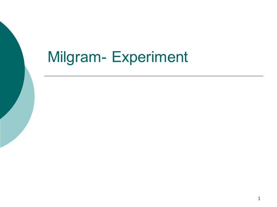 1 Milgram- Experiment