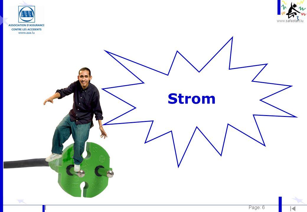 www.safestart.lu Page: 7 Strom Risiken: l Elektrischer Strom ist unsichtbar.