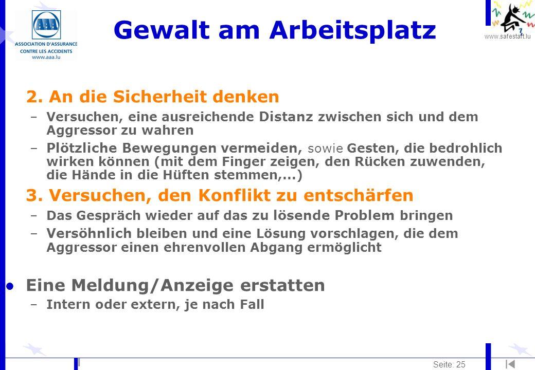 www.safestart.lu Seite: 25 Gewalt am Arbeitsplatz 2.