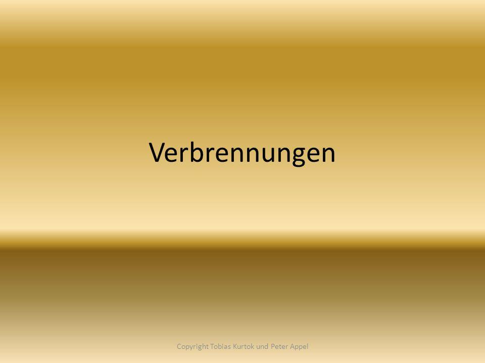 Verbrennungen Copyright Tobias Kurtok und Peter Appel